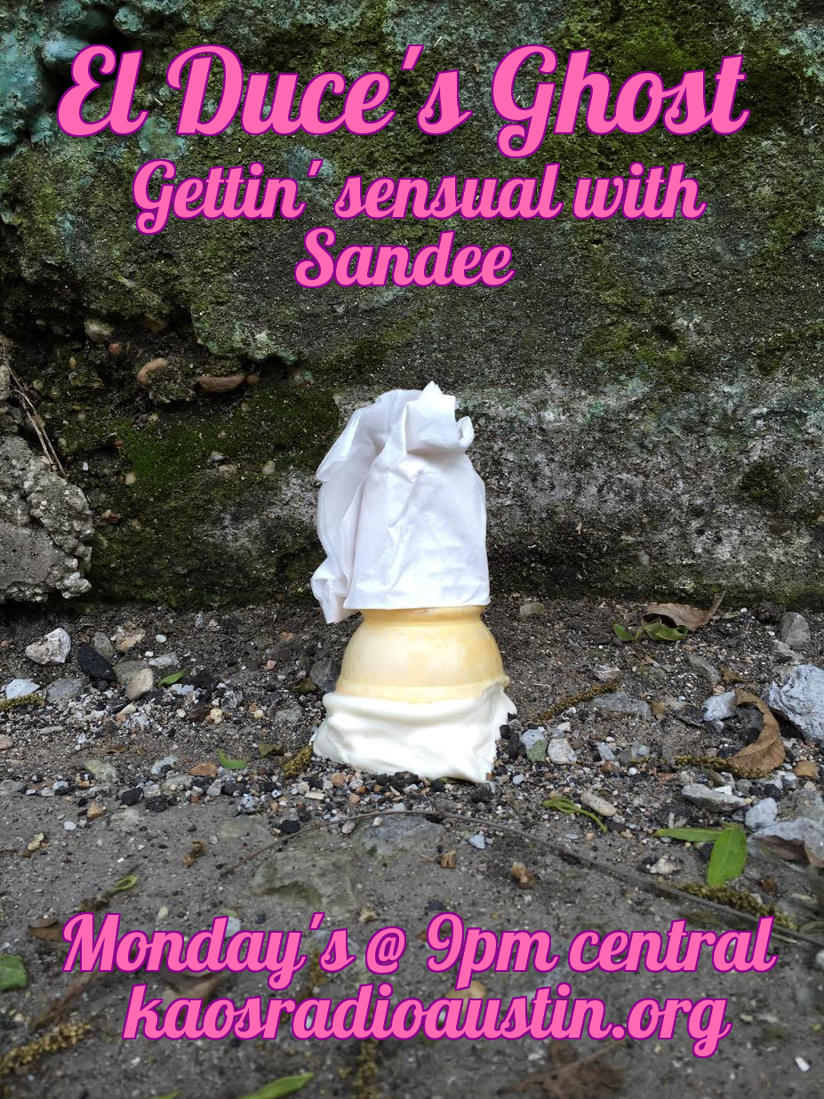 Episode 30 El Duce's Ghost – the Sensual Woman with Sandee