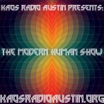 LIVE: THE MODERN HUMAN SHOW SUNDAY 05/29/16  1 TO 5PM CST