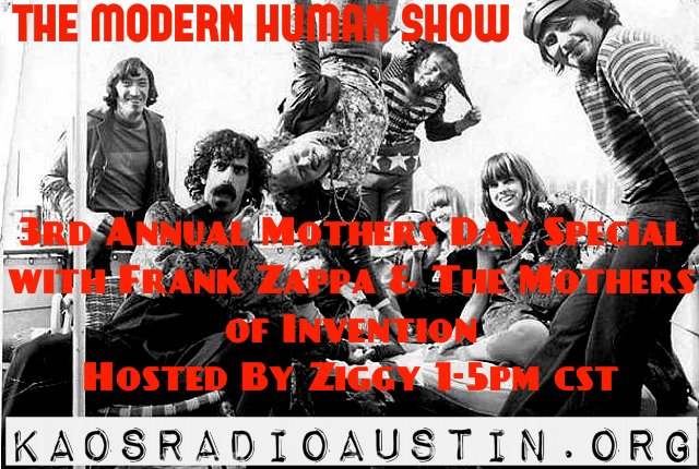 THE MODERN HUMAN SHOW 3RD ANNUAL MOTHERS DAY SPECIAL