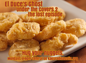 Ep 30 – el duce's ghost recorded 10-31-15 under the covers 2 AKA the lost episode