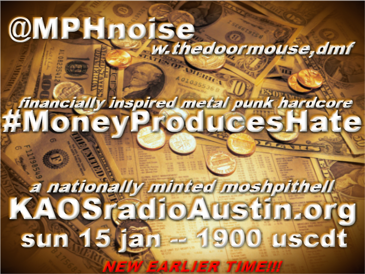 Money Produces Hate 2017 edition of the Mosh Pit Hell – a nationally minted show