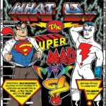 (What Is) The Super-MAD! Mxyz?! ~ Book 2, Ep. 2 (7): Dream On! ~ Airtime: June 18th, 10pm-Mid, EST!
