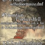 Mountain Produces Hate 2017 edition of Mosh Pit Hell – a Krakatoian episode of ash & fire