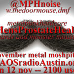 Mens Prostate Health '17 edition of Mosh Pit Hell – a Movember Metal episode