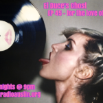 El Duce's Ghost 11-26-17 – EP 45 – for the love of music