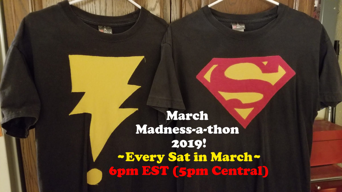 A March Madness Super-MAD! Mxyz Marathon!?